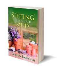 3D-Book-Cover-Sifting-Through-Mud-July-2014-small-facebook-post.jpg